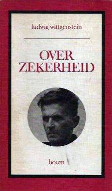 Bildtext: Over zekerheid von Ludwig Wittgenstein, G H von Wright, Sybe J S Terwee