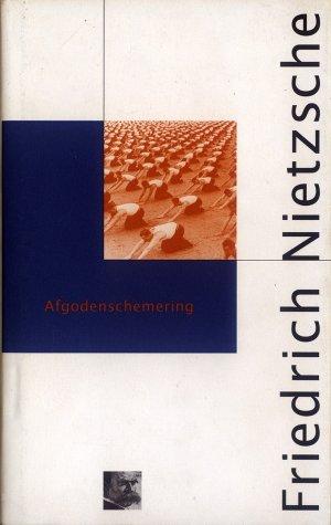 Bildtext: Afgodenschemering - of Hoe men met de hamer filosofeert von Friedrich Nietzsche, Hans Driessen