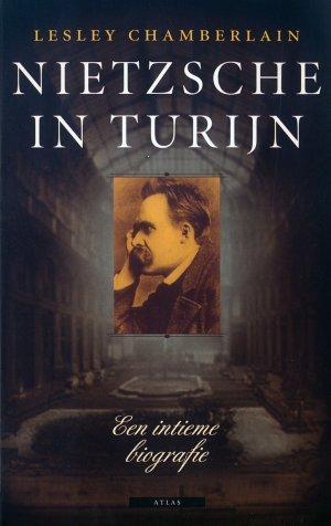 Bildtext: Nietzsche in Turijn - een intieme biografie von Lesley Chamberlain