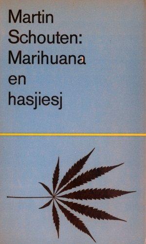 Bildtext: Marihuana en hasjiesj - Een Handboek von Martin Schouten