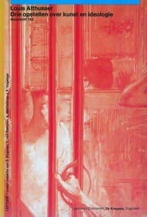 Bildtext: Drie opstellen over kunst en ideologie - Met kommentaren van Klaus-Michael Bogdal en Gerhard Plumpe en een nawoord van de redaktie - Sunschrift 143 von Louis Althusser