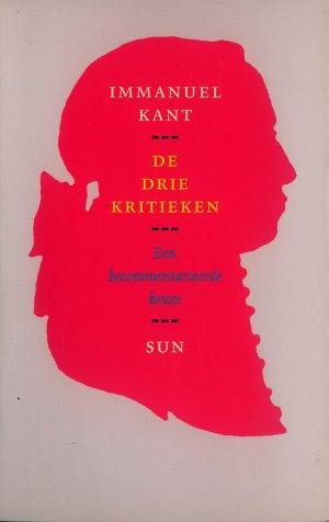 Bildtext: Immanuel Kant - De drie kritieken - von Immanuel Kant, R. Schmidt, H. van Riel, M. Nusselder