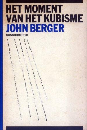 Bildtext: Het moment van het kubisme - Sunschrift 98 von John Berger