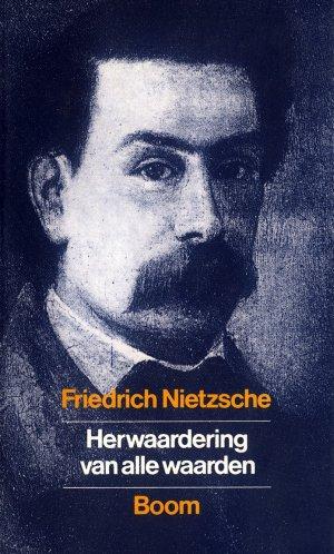 Bildtext: Herwaardering van alle waarden von Friedrich Nietzsche