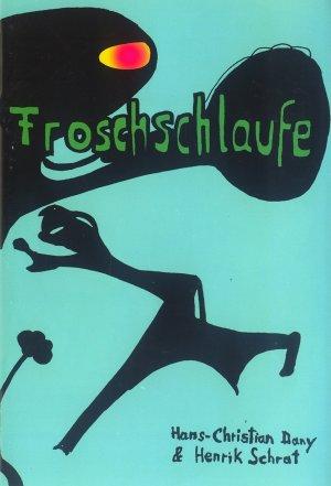 Bildtext: Froschschlaufe: One Day Comic EP6 von Henrik Schrat, Hans-Christian Dany, Gavin Wade