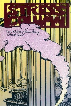 Bildtext: Stress Colomn: One Day Comic EP7 von Wade Gavin, Henrik Schrat, Henry Reuben, Karin Kihlberg