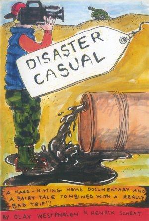 Bildtext: Disaster Casual: One Day Comic EP10 von Henrik Schrat, Gavin Wade, Olav Westphalen