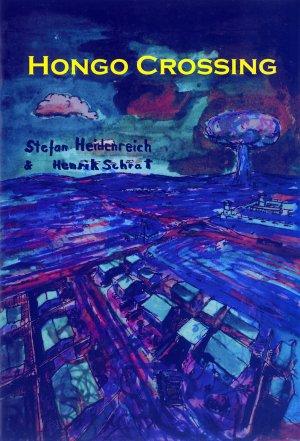 Bildtext: Hongo Crossing: One Day Comic EP11 von Wade Gavin, Henrik Schrat, Stefan Heidenreich