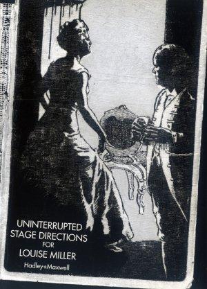 Bildtext: Hadley & Maxwell: Uninterrupted Stage Directions for Louise Miller - Regieanweisungen ohne Unterbrechung für Louise Miller: Hadley+Maxwell - anlässlich der Ausstellung