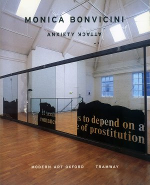Bildtext: Monica Bonvicini: Anxiety Attack - Published to coincide with the exhibitions: ANXIETY ATTACK AT MODERN ART OXFORD 21 JUNE TO 17 AUGUST 2003 / SHOTGUN AT TRAMWAY, GLASGOW 12 SEPTEMBER TO 19 OCTOBER 2003 von Monica Bonvicini