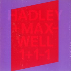 Bildtext: Hadley + Maxwell 1+1-1  -  This book is published to document the residency of Hadley+Maxwell in the International Studio Programme at the Künstlerhaus Bethanien, Berlin, as the 2006/2007 grantee of the Canada von Eric Fredericksen, Christoph Tannert, Hadley+Maxwell, Assie Aftabezadeh