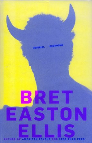 Bildtext: Imperial Bedrooms von Bret Easton Ellis