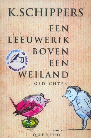 Bildtext: Een leeuwerik boven een weiland - gedichten von K. Schippers