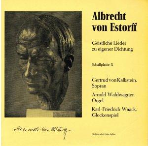 Albrecht von Estorff (1894-1973) Geistliche Lieder zu eigener Dichtung