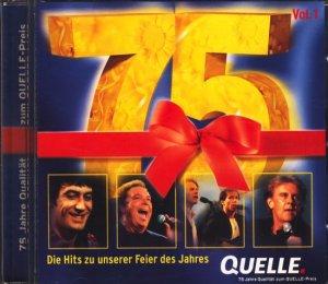 75 Jahre Qualität zum Quelle-Preis : Die Hits zu unserer Feier des Jahres  .