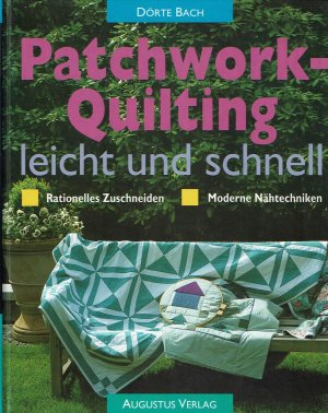 d rte bach patchwork quilting leicht und schnell. Black Bedroom Furniture Sets. Home Design Ideas