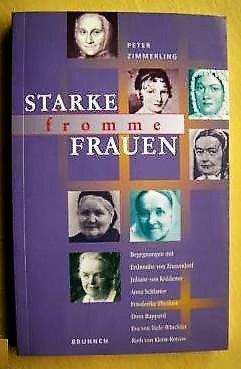Starke Fromme Frauen Peter Zimmerling Buch Gebraucht Kaufen A02gugyj01zzm
