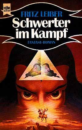 Fritz Leiber – Schwerter im Kampf. Geschichten um Fafhrd und den Grauen Mausling