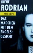 Das Mädchen mit dem Engelsgesicht -- rororo thriller Nr. 3106