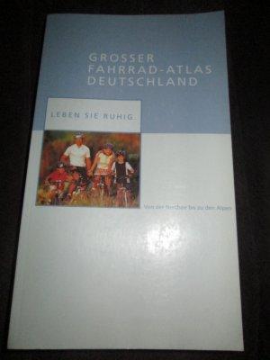 Großer Fahrrad-Atlas Deutschland Von der Nordsee bis zu den Alpen Jubiläums-Ausgabe, Laufzeit bis 2001
