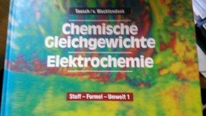 Stoff - Formel - Umwelt / Chemische Gleichgewichte - Elektrochemie - Chemie in der Sekundarstufe II