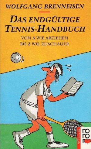 Das endgültige Tennis-Handbuch