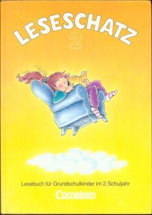 Leseschatz 2 - Lesebuch für Schulkinder im 2. Schuljahr