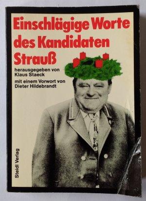 Einschlägige Worte von Franz Josef Strauss