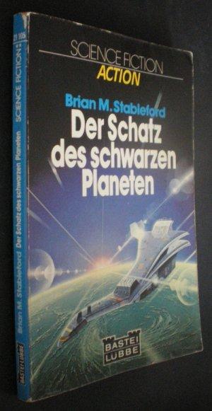 Der Schatz des schwarzen Planeten. SF-Roman