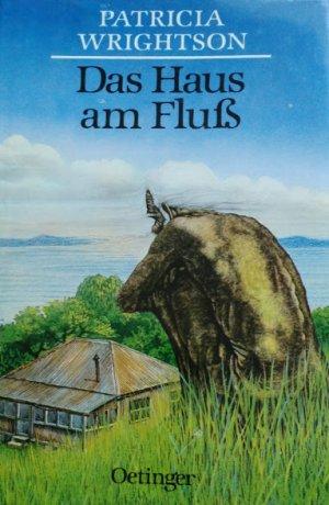 """Das Haus am Fluss"""" (Patricia Wrightson) – Buch gebraucht kaufen ..."""