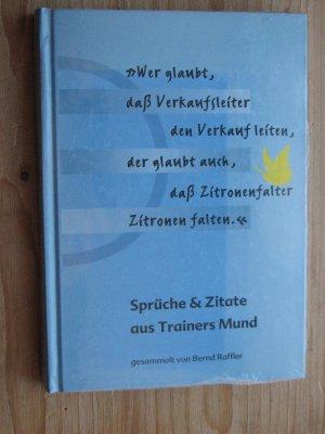 Spruche Zitate Aus Trainers Mund Bernd Raffler Buch