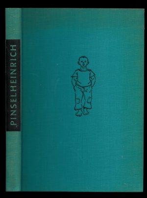 Pinselheinrich. Ein Zille-Buch