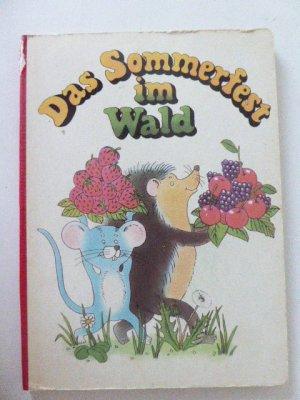 Das Sommerfest im Wald. Kleinkind-Buch ab 3 Jahren.  Hartpappe