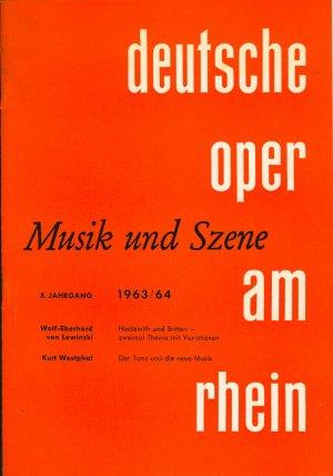 Musik und Szene 8. Jahrgang 1963/64 Nr. 5 - Theaterzeitschrift der Deutschen Oper am Rhein + Beilage