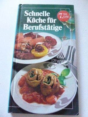"""Schnelle Küche für Berufstätige"""" (Burda Verlag Birgitt Micha) – Buch ..."""