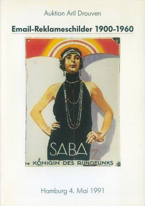 Bildtext: Email Reklameschilder 1900-1960 Auktion Aril Drouven mit Ergebnisliste Auktion 4.05.1991 von Auktion Aril Drouven