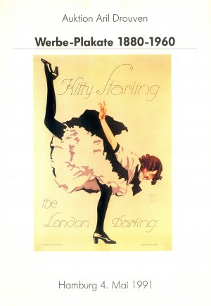 Bildtext: Werbe-Plakate 1880-1960 Auktion Aril Drouven mit Ergebnisliste Auktion 04.05.1991 von Auktion Aril Drouven