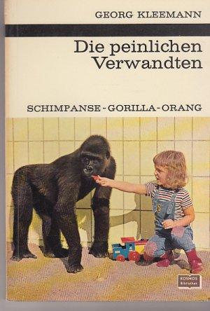 Die peinlichen Verwandten. Schimpanse, Gorilla, Orang. Band 249