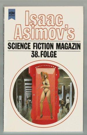 Wahren, Friedel (Hrsg.) - Isaac Asimovs Science Fiction Magazin, 38. Folge