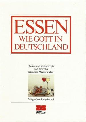 Essen Wie Gott In Deutschland Die Neuen Erfolgsrezepte Von 13 Buch Gebraucht Kaufen A02jwd9l01zzf