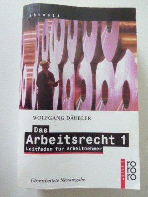 Das Arbeitsrecht 1 Wolfgang Däubler Buch Gebraucht Kaufen