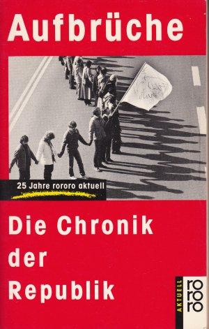 Aufbrüche - Die Chronik der Republik  1961-86