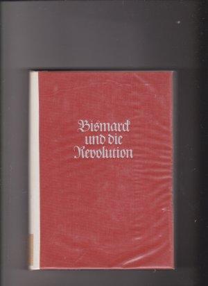 Bismarck und die Revolution