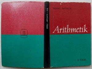 Arithmetik (mit Einführung in die Geometrie)  I. Teil  Ein Lehr- und Arbeitsbuch für das 5. Schuljahr