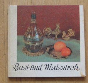 Bast und Maisstroh
