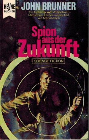 Brunner, John - Spion aus der Zukunft