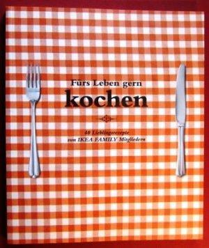 Fürs Leben Gern Kochen Ikea Family Buch Gebraucht Kaufen