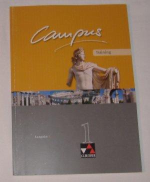 Campus - Ausgabe C. Gesamtkurs Latein in drei Bänden / Campus C Training 1 - Zu den Lektionen 1-40                        keine Eintragungen