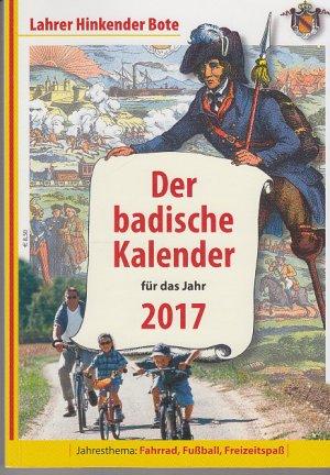 Lahrer Hinkender Bote 2017 - Der badische Kalender für das Jahr 2017