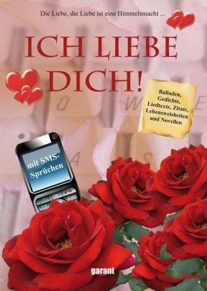 Ich Liebe Dich Die Liebe Die Liebe Ist Eine Himmelsmacht Buch